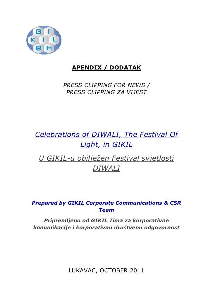 APENDIX / DODATAK          PRESS CLIPPING FOR NEWS /           PRESS CLIPPING ZA VIJEST Celebrations of DIWALI, The Festiv...