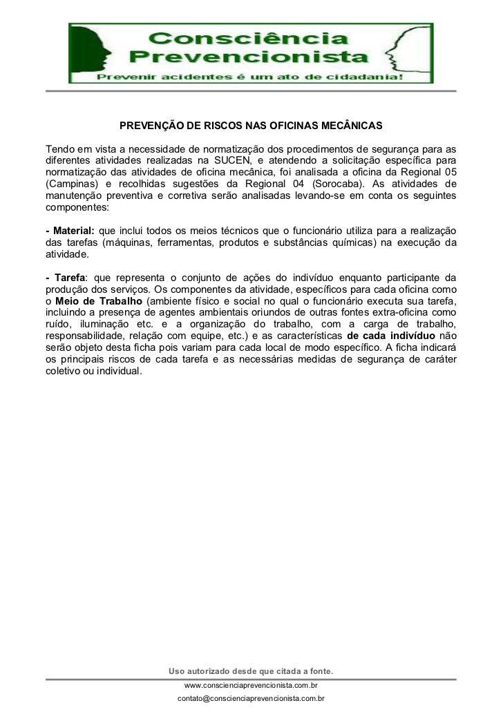 PREVENÇÃO DE RISCOS NAS OFICINAS MECÂNICASTendo em vista a necessidade de normatização dos procedimentos de segurança para...