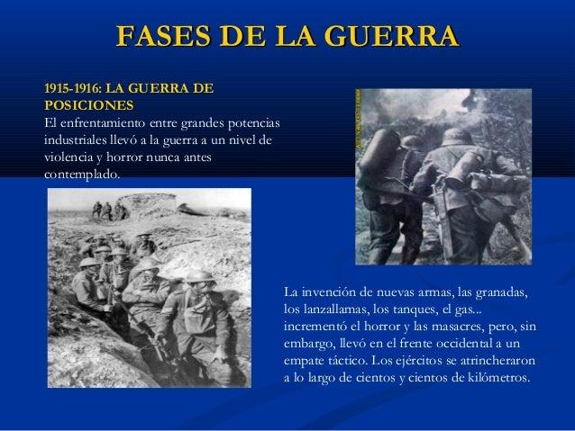 FASES DE LA GUERRAFASES DE LA GUERRA 1918: EL DESENLACE El abandono de la guerra por parte de la Rusia revolucionaria perm...
