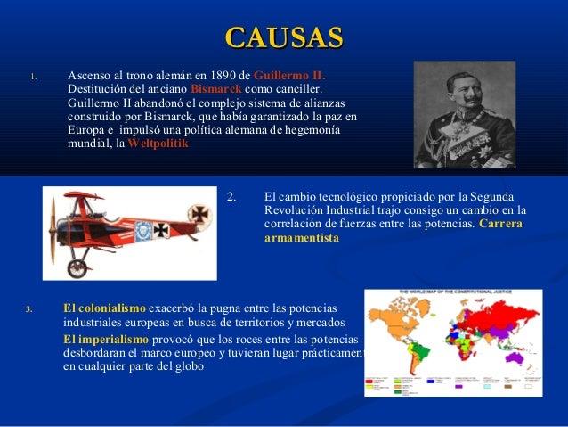 CAUSASCAUSAS 4. Rivalidad franco-germana, ineludible desde la anexión de Alsacia-Lorena por Alemania en 1870. 5. La crecie...
