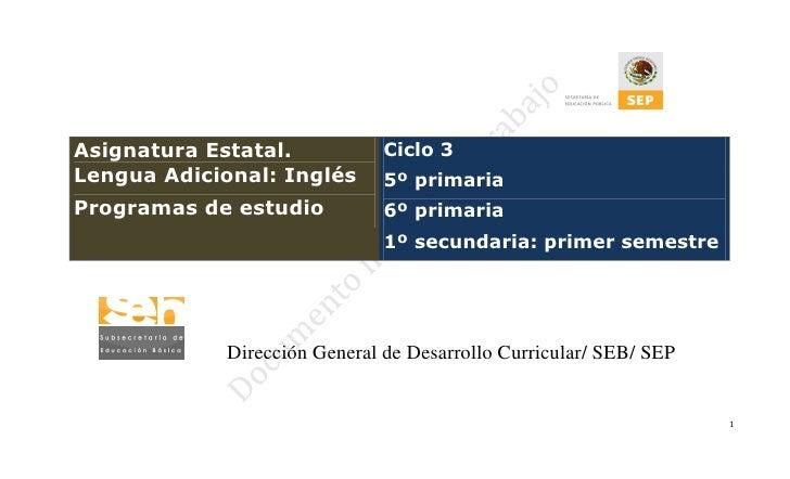 Junio 1 14:00 – 14:30    Asignatura Estatal.                   Ciclo 3    Lengua Adicional: Inglés              5º primari...