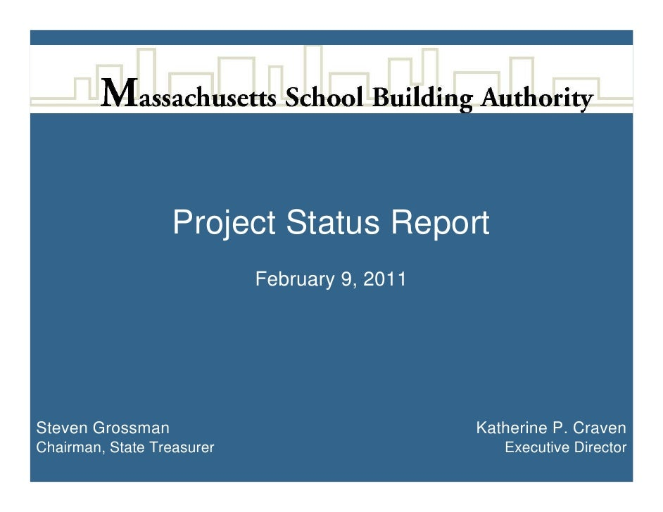 Project Status Report                            February 9, 2011Steven Grossman                                Katherine ...