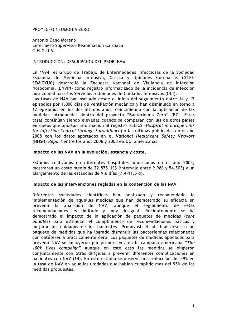 PROYECTO NEUMONIA ZEROAntonio Cano MorenoEnfermero Supervisor Reanimación CardiacaC.H.G.U.V.INTRODUCCION: DESCRIPCION DEL ...