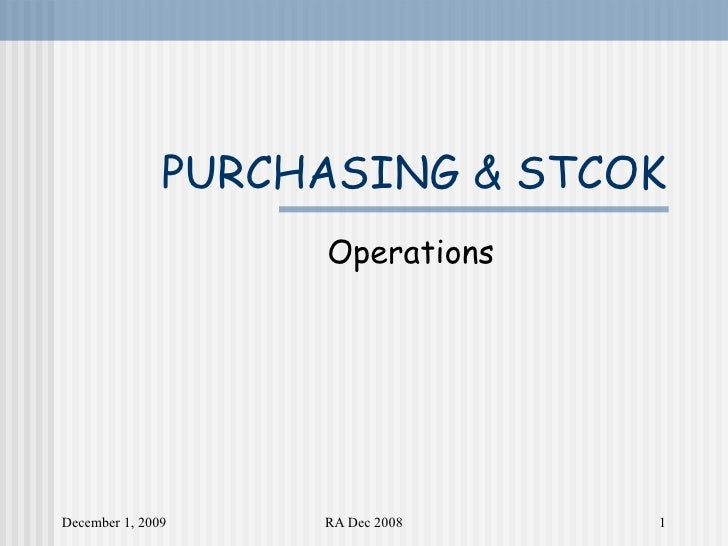 PURCHASING & STCOK Operations