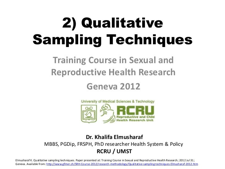 2) Qualitative            Sampling Techniques                           Training Course in Sexual and                     ...