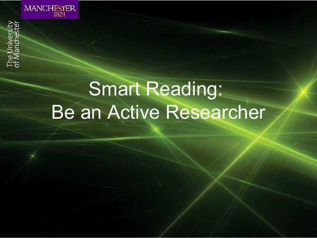 Smart Reading:Be an Active Researcher