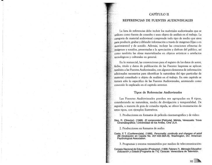 CAPÍTULO U           REFERENCIAS          DE FUENTES AUDIOVISUALES            La lista de referencias debe incluir los mat...