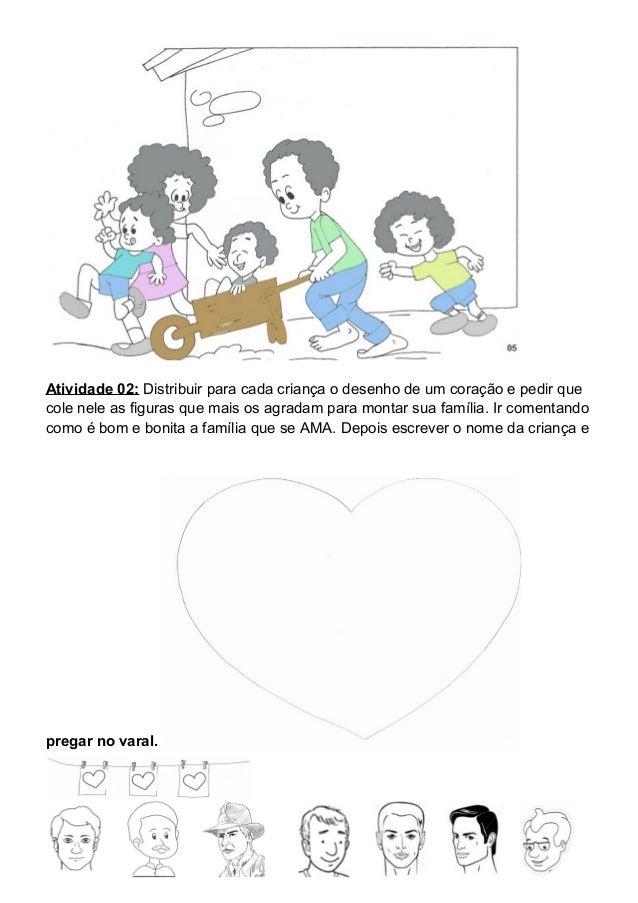 Atividade 04: Colorir e levar para casa a figura do boneco (a) abaixo e dar para uma pessoa de sua família. (levar recorta...