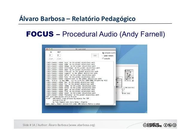 Slide  #  14  /  Author:  Álvaro  Barbosa  (www.abarbosa.org)   Álvaro  Barbosa  –  Relatório  Ped...