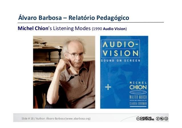 Slide  #  18  /  Author:  Álvaro  Barbosa  (www.abarbosa.org)   Álvaro  Barbosa  –  Relatório  Ped...