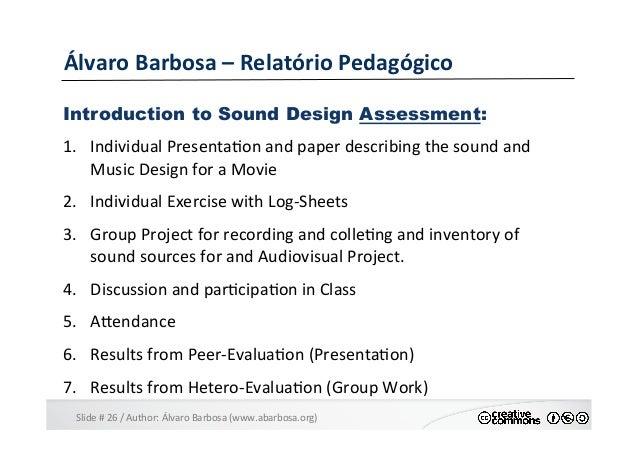 Slide  #  26  /  Author:  Álvaro  Barbosa  (www.abarbosa.org)   Álvaro  Barbosa  –  Relatório  Ped...