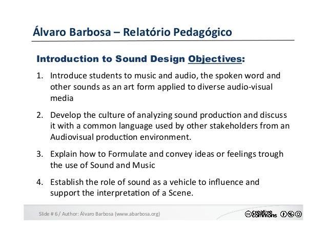 Slide  #  6  /  Author:  Álvaro  Barbosa  (www.abarbosa.org)   Álvaro  Barbosa  –  Relatório  Peda...