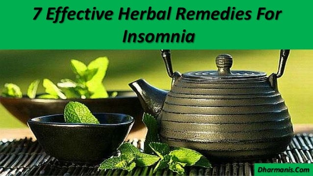 7 Effective Herbal Remedies For Insomnia Dharmanis