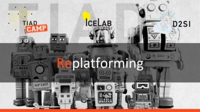 Replatforming - TIAD Camp Microsoft Cloud Readiness
