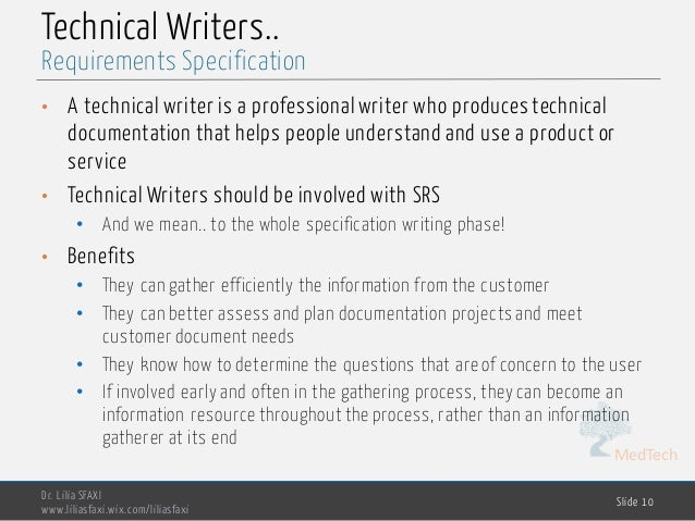 MedTech Technical Writers.. • A technical writer is a professional writer who produces technical documentation that helps ...