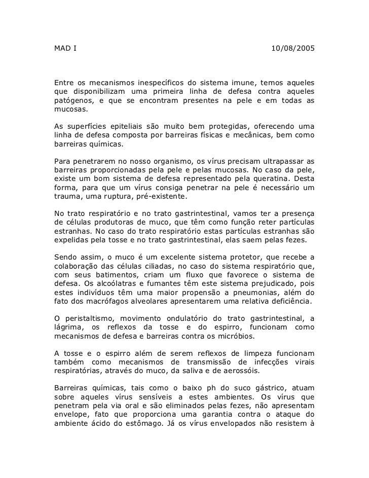 MAD I                                                      10/08/2005    Entre os mecanismos inespecíficos do sistema imun...