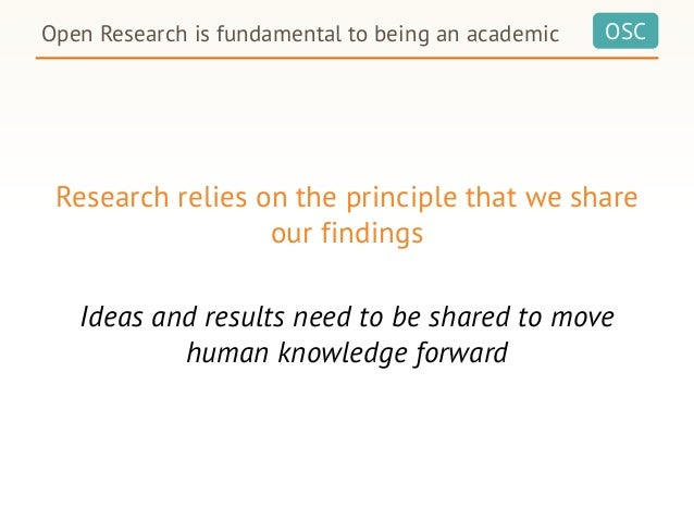 OSC Research relies on the principle that we share our findings Ideas and results need to be shared to move human knowledg...