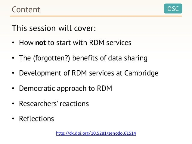 OSCContent This session will cover: • How not to start with RDM services • The (forgotten?) benefits of data sharing • Dev...