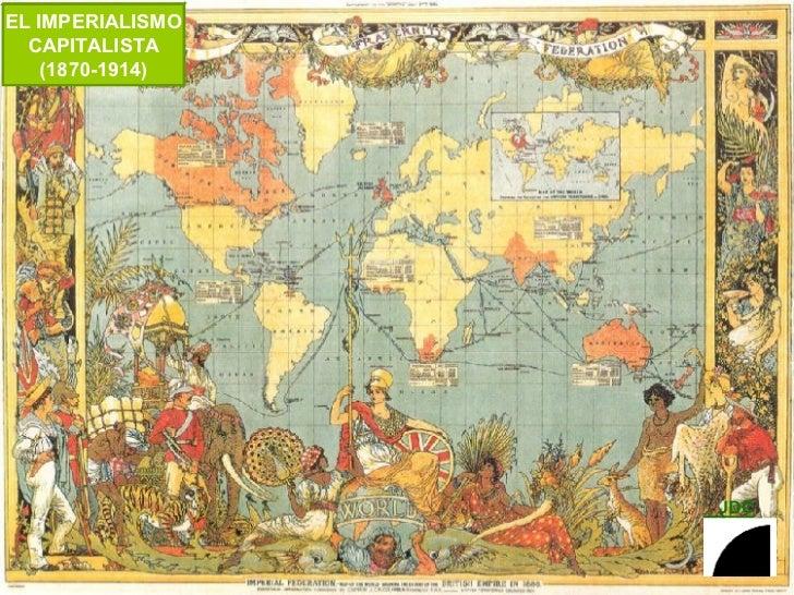 EL IMPERIALISMO CAPITALISTA (1870-1914)