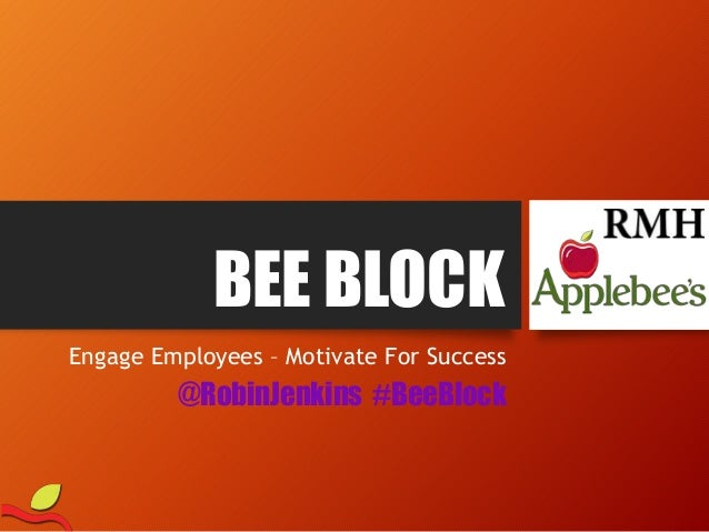 BEE BLOCK Engage Employees – Motivate For Success @RobinJenkins #BeeBlock