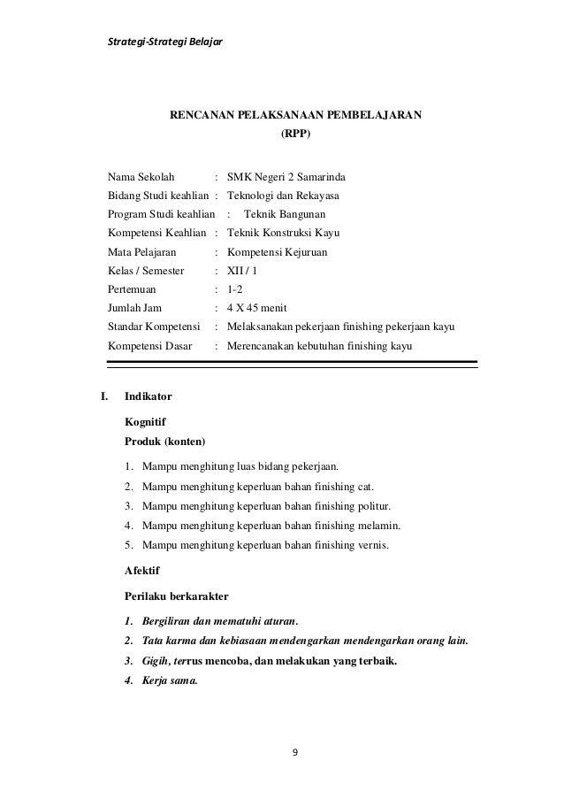Strategi-Strategi Belajar9RENCANAN PELAKSANAAN PEMBELAJARAN(RPP)Nama Sekolah : SMK Negeri 2 SamarindaBidang Studi keahlian...