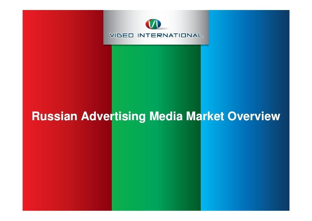 Russian Advertising Media Market Overview