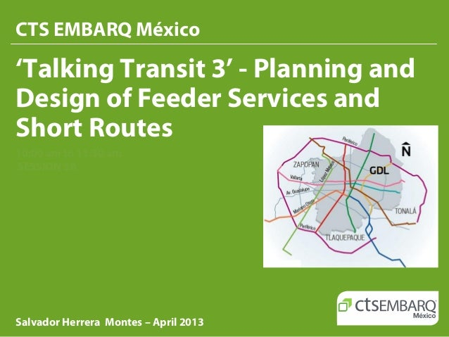 Planning And Design Of Feeder Services And Short Routes Salvador He