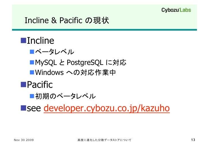 Incline & Pacific            Incline                  MySQL PostgreSQL         Windows    Pacific             ...
