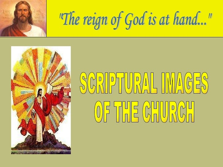 SCRIPTURAL IMAGES OF THE CHURCH