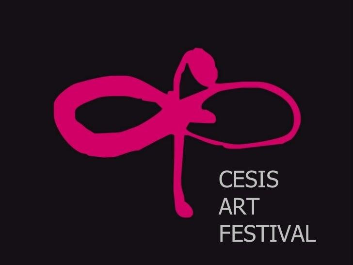 CESIS ART  FESTIVAL