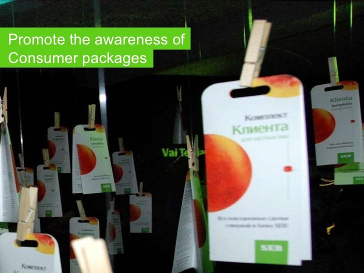 Promote the awareness of Consumer packages