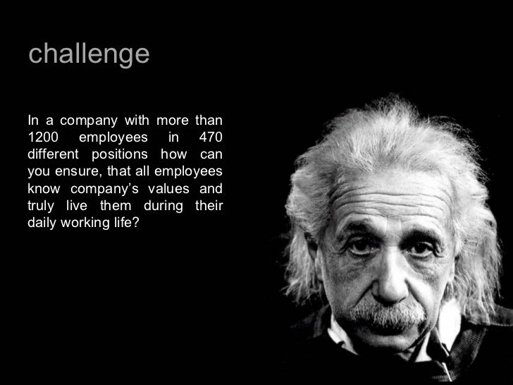 In a company with more than 1200 employees in 470 different positions how can you ensure, that all employees know company'...