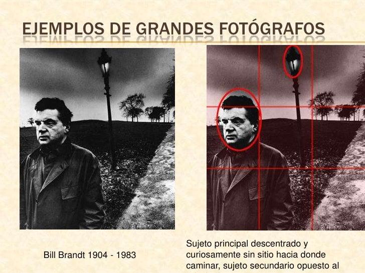Ejemplos de grandes fotógrafos<br />Sujeto principal descentrado y curiosamente sin sitio hacia donde caminar, sujeto secu...