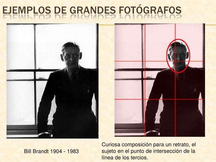 Ejemplos de grandes fotógrafos<br />Curiosa composición para un retrato, el sujeto en el punto de intersección de la línea...