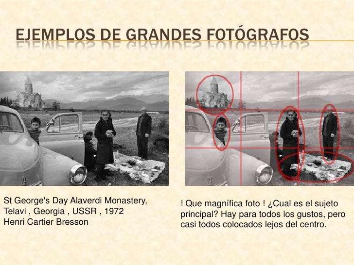 Ejemplos de grandes fotógrafos<br />St George&apos;s Day Alaverdi Monastery, Telavi , Georgia , USSR , 1972Henri Cartier ...