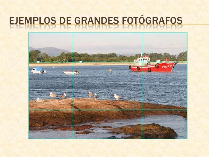 Ejemplos de grandes fotógrafos<br />