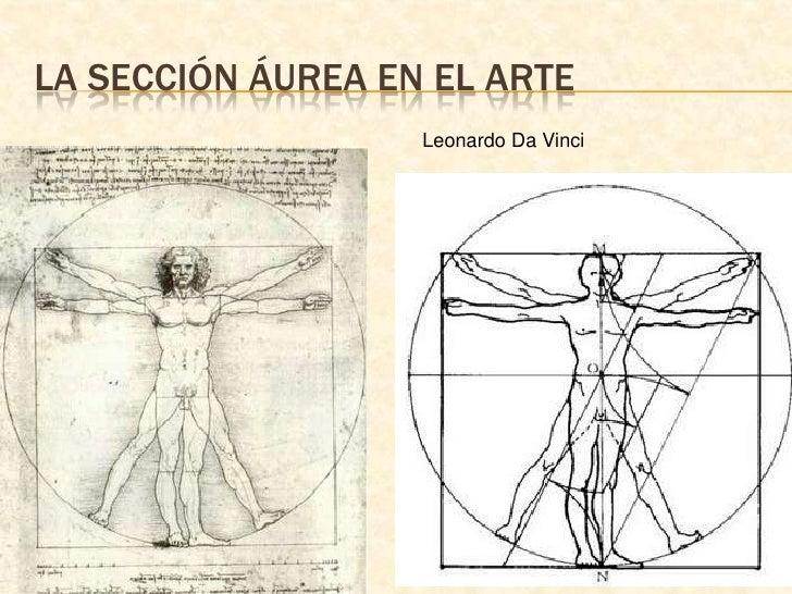 La sección áurea en el arte<br />Leonardo Da Vinci<br />