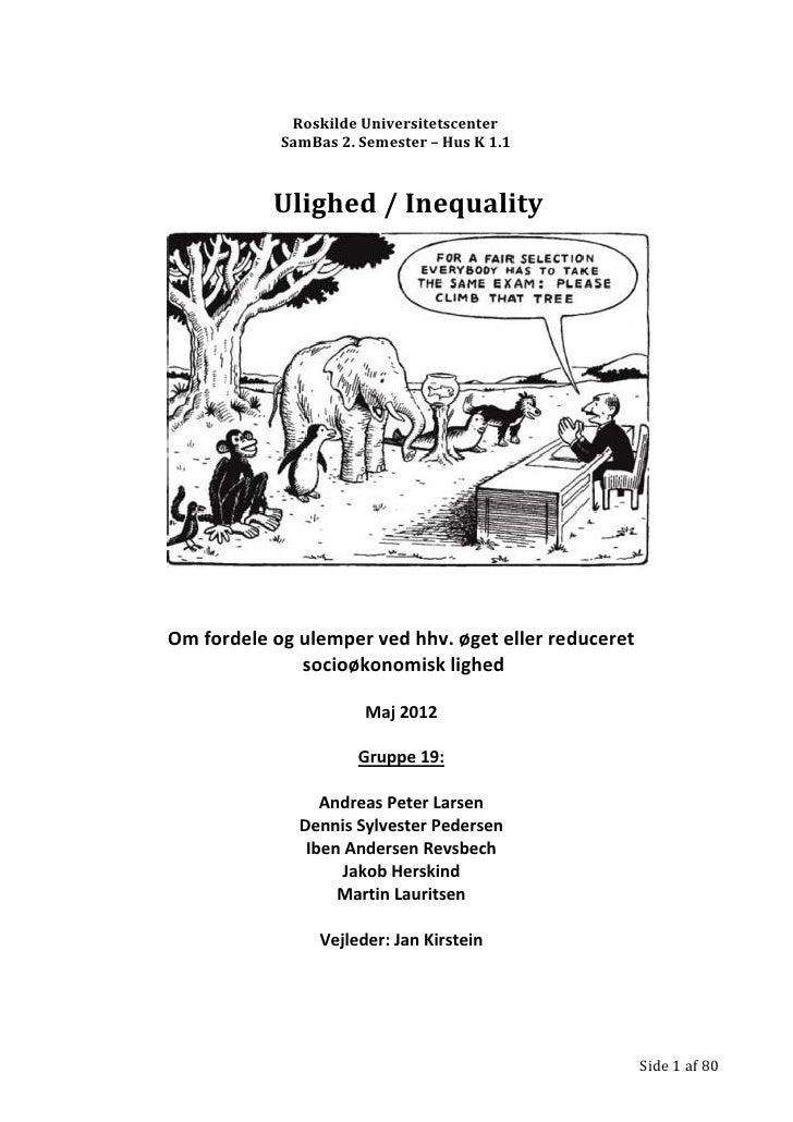 Roskilde Universitetscenter            SamBas 2. Semester – Hus K 1.1           Ulighed / InequalityOm fordele og ulemper ...