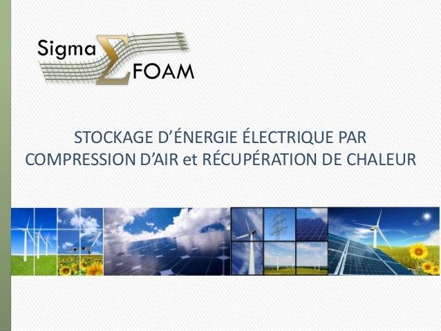 STOCKAGE D'ÉNERGIE ÉLECTRIQUE PARCOMPRESSION D'AIR et RÉCUPÉRATION DE CHALEUR