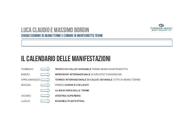 Calendario Manifestazioni Abano Terme.Luca Claudio E Massimo Bordin Il Ruolo Delle
