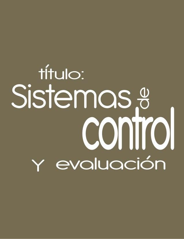 Sistemas decontrolY evaluación tÍtulo: