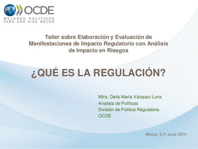 Taller sobre Elaboración y Evaluación de Manifestaciones de Impacto Regulatorio con Análisis de Impacto en Riesgos ¿QUÉ ES...