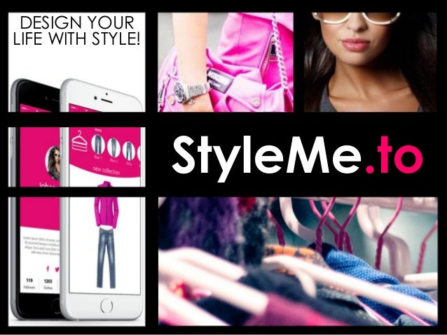 StyleMe.to DESIGN YOUR LIFE WITH STYLE!