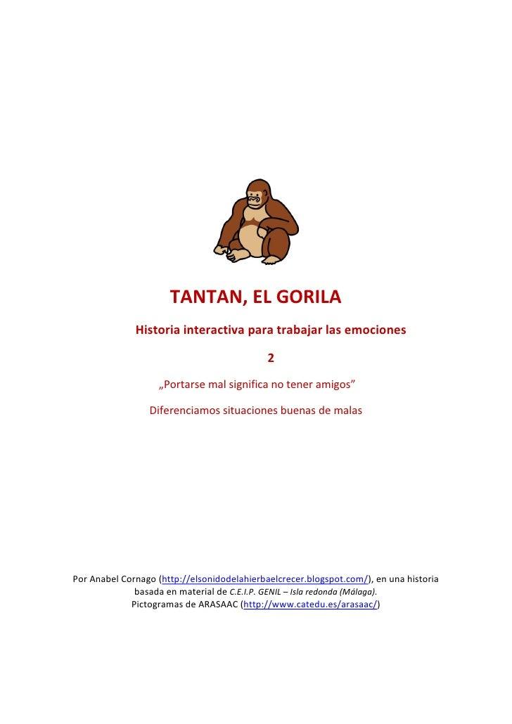TANTAN, EL GORILA               Historia interactiva para trabajar las emociones                                          ...