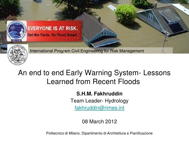International Program Civil Engineering for Risk ManagementAn end to end Early Warning System- Lessons        Learned from...