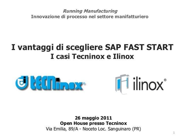 Running Manufacturing Innovazione di processo nel settore manifatturiero<br />I vantaggi di scegliere SAP FAST START <br /...