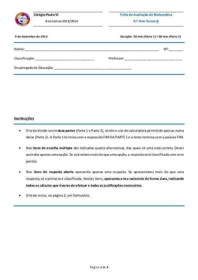 Página 1 de 9 1. 2. 9 de dezembro de 2013 Duração: 30 min (Parte 1) + 60 min (Parte 2) Nome:______________________________...