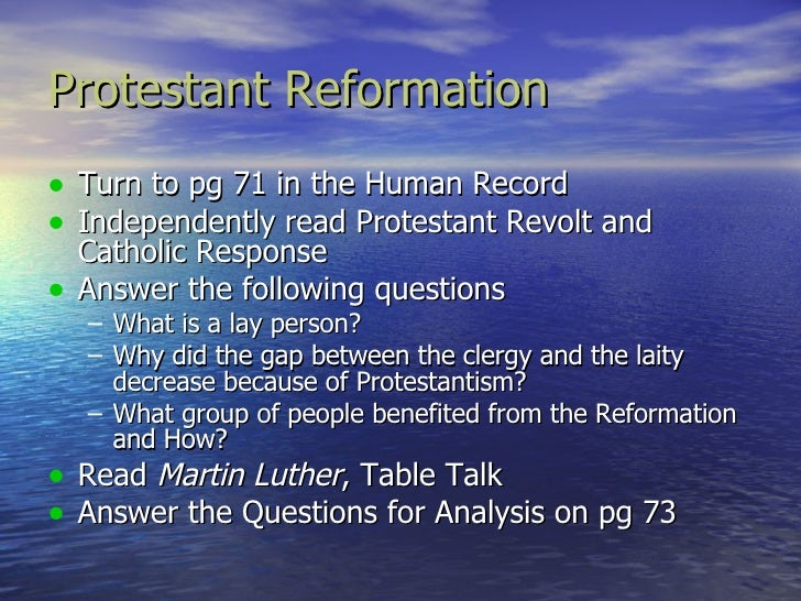protestant reformation and scientific revolution essay Essay is well balanced and addresses the effect on religion by both scientific and  philosophical  scientific revolution and enlightenment affected religion in the  period from 1600 to 1750 the time period  and/or the reformation sample:.