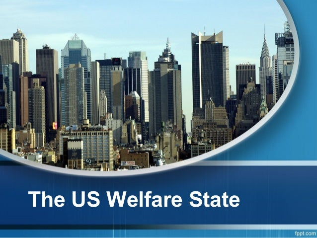 The US Welfare State