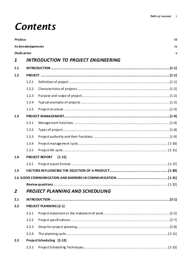 Table of contents i Contents Preface iii Acknowledgements iv Dedication v 1 INTRODUCTION TO PROJECT ENGINEERING 1.1 INTROD...